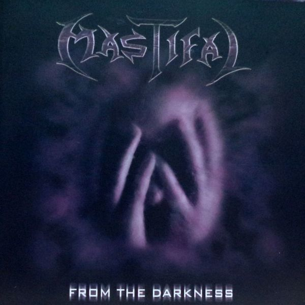 CD Mastifal – From The Darkness
