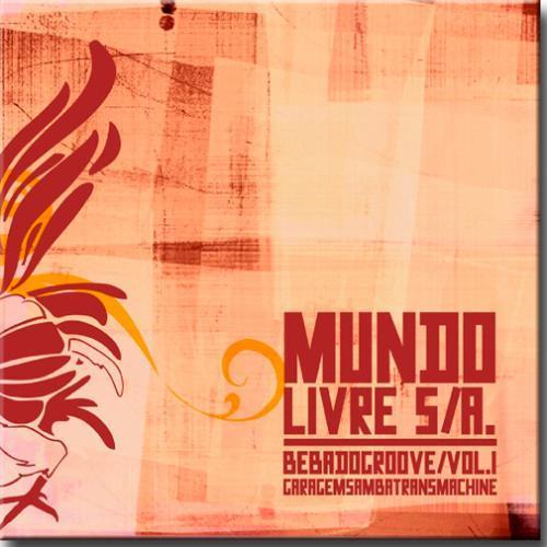 Cd Mundo Livre S/a. - Bebadogroove Vol.1 Garagesamba