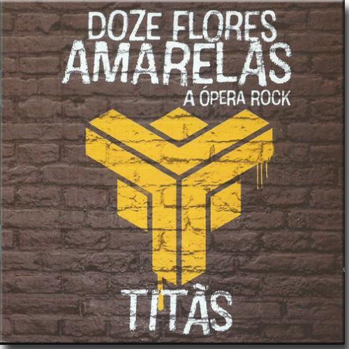 Cd Titãs - Doze Flores Amarelas - a Ópera Rock