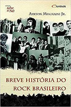 Livro Breve Historia do Rock brasliero - Coleçao Saber de tudo – Livraria Digo