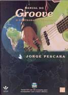 Livro Manual do Groove - O Contrabaixo Completo – Livraria Digo