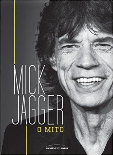 Livro Mick Jagger - O Mito – Livraria Digo