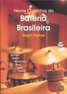 Livro Novos Caminhos da Bateria Brasileira – Livraria Digo