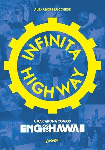 Livro Infinita Highway - Editora Belas Letras