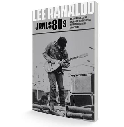 Livro Jrnls80s: poemas, letras, cartas, anotações e cartões-postais dos primeiros anos