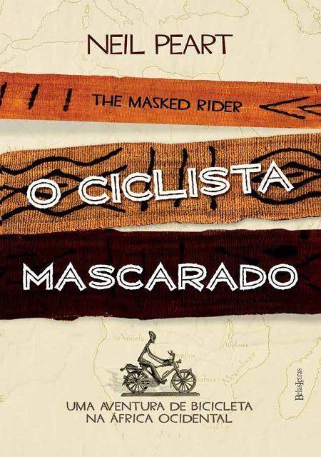 Livro O Ciclista Mascarado - Editora Belas Letras