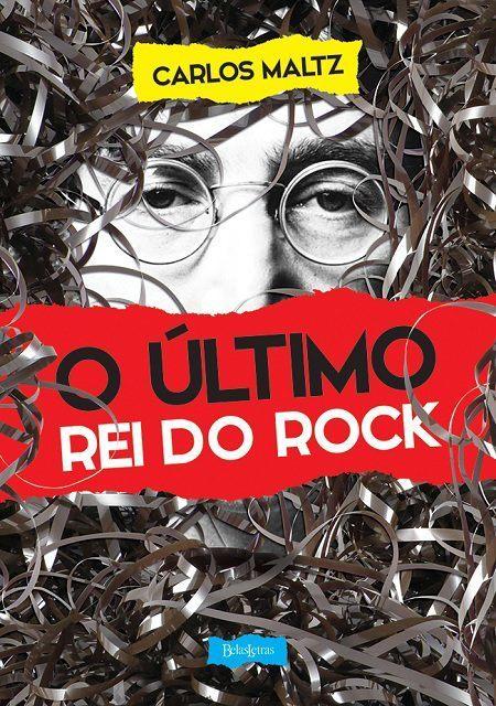 Livro O Último Rei do Rock - Editora Belas Letras