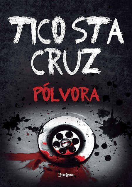 Livro Pólvora - Editora Belas Artes