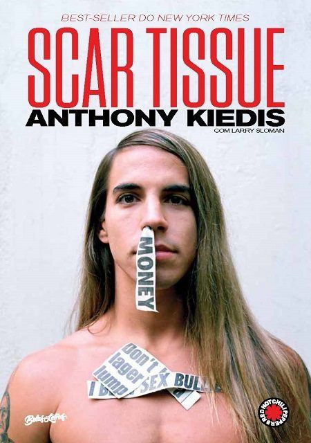 Livro Scar Tissue: As Memórias do Vocalista do Red Hot Chili Peppers - Editora Belas Letras