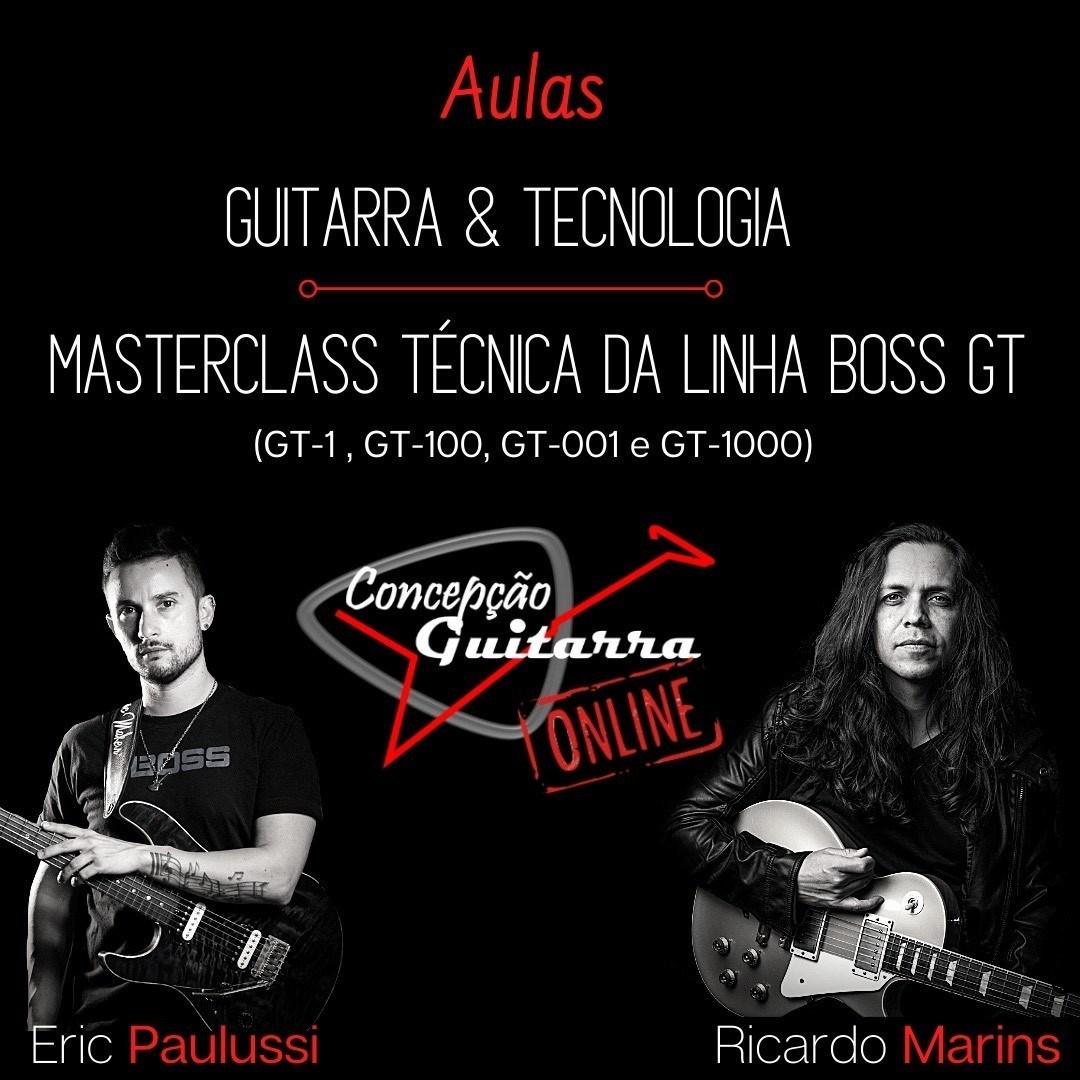 Masterclass de Guitarra ONLINE com os guitarristas Éric Paulussi e Ricardo Marins