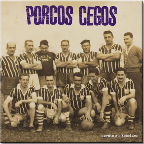 """Vinil Blind Pigs - Heróis ou Rebel (vinil 10"""")"""