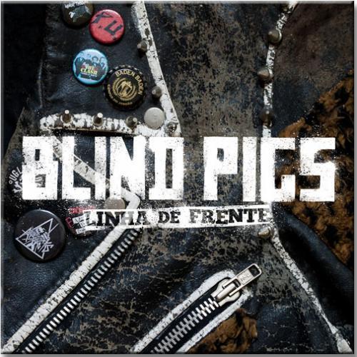 """Vinil Blind Pigs - Linha de Frente (vinil 10"""")"""