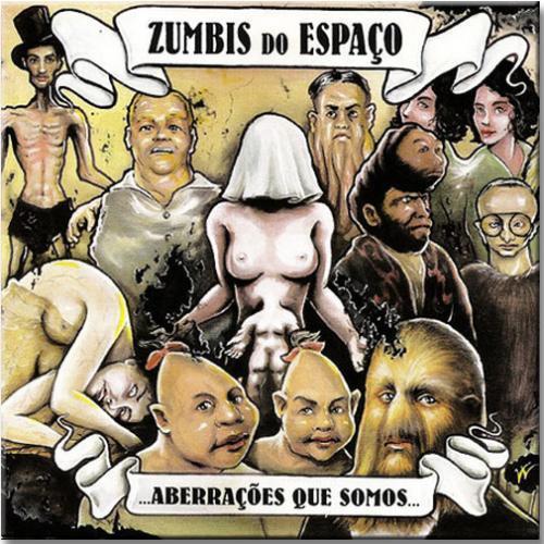 Vinil Zumbis do Espaço - Aberrações Que Somos