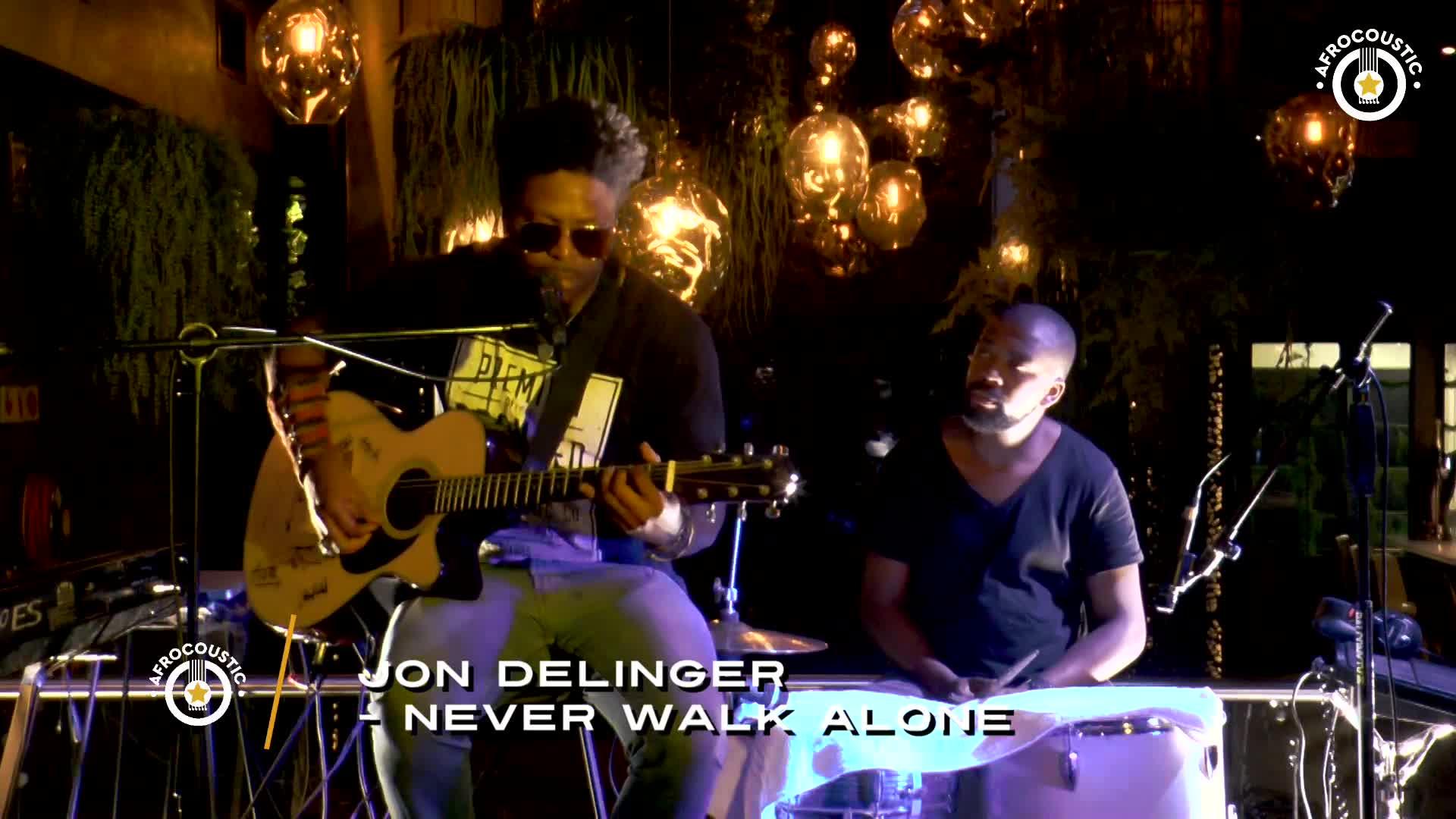Afrocoustic - Jon Delinger - Never Walk Alone