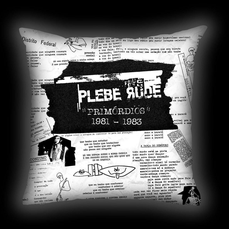 Almofada Plebe Rude - Primórdios