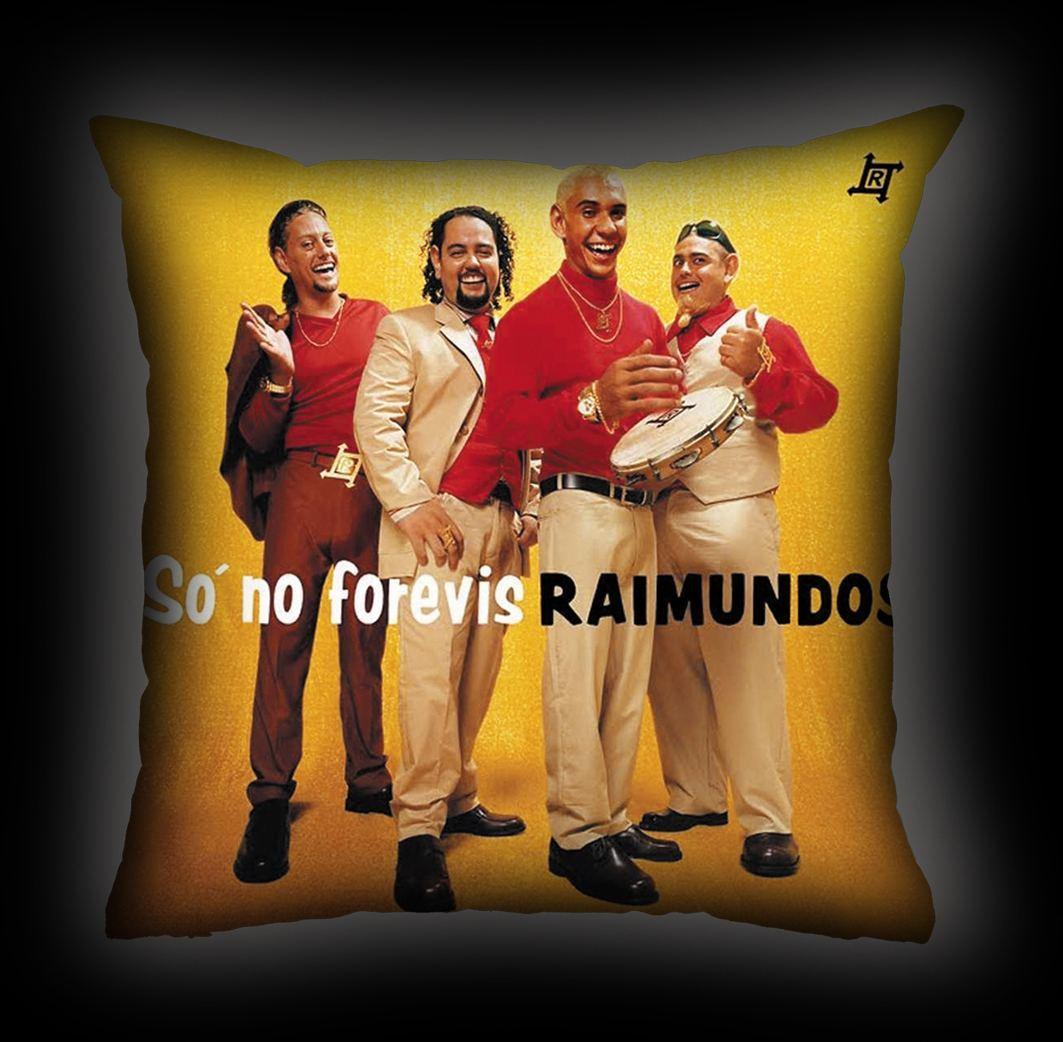 Almofada Raimundos - Só no Forévis