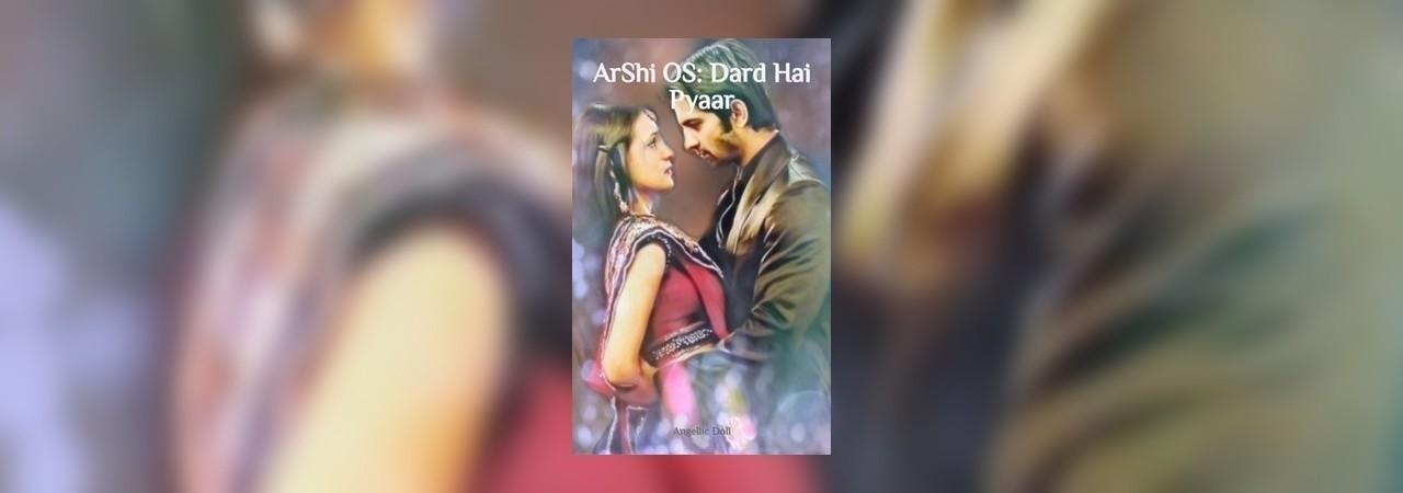 Ar Shi Os: Dard Hai Pyaar | Drama Story by Angellic Doll | Inkitt
