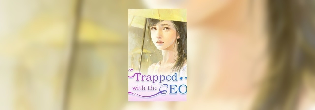 Trapped With The Ceo by writerludmila at Inkitt