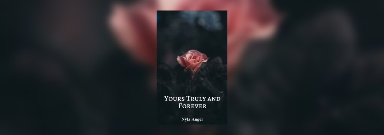 yours truly and forever mystery story by nyla angel inkitt