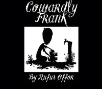Cowardly Frank by Rufus William Offor