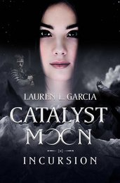 Catalyst Moon: Incursion