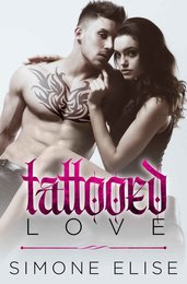 Tattooed Love: The Satan's Sons Monarchy Series Book 1