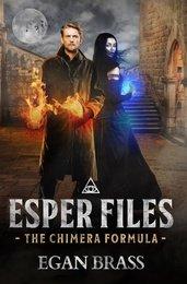 Esper Files: The Chimera Formula