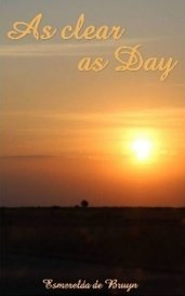 As clear as Day by Esmerelda de Bruyn