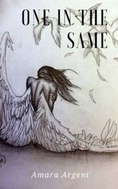 One In The Same by Amara Argent