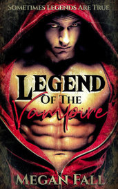 Legend of the Vampire by Megan Fall
