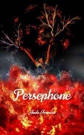 Persephone by Jade Francis