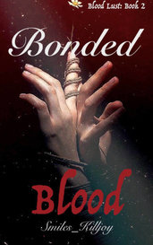 Bonded Blood by Smiles_Killjoy