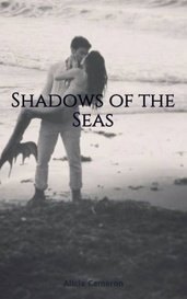 Shadows of the Seas by Alicia Cameron
