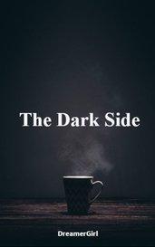 The Dark Side by DreamerGirl