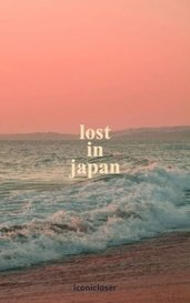 lost in japan by iconicloser