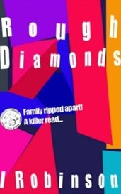 Rough Diamonds by Ian Robinson Author