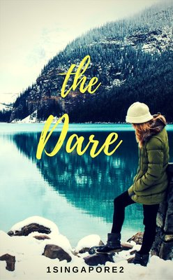 The Dare by 1singapore2