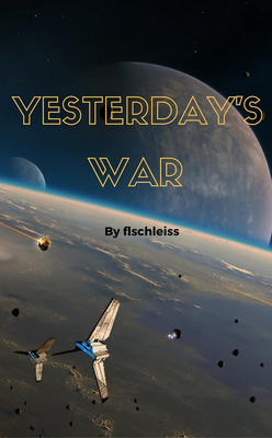 Yesterday's War by flschleiss