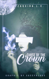 -❉Curse of the Crown❉-  by Zaquira.L.C.