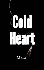 Cold Heart by Myla