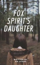 The Fox Spirit's Daughter by denimjeansallnight