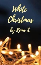 White Christmas by Reina S.