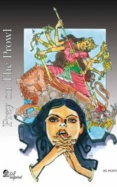 Prey on the Prowl - A Crime Novel by BS Murthy