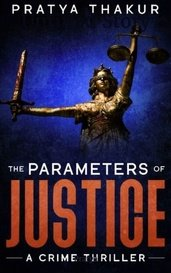 THE PARAMETERS OF JUSTICE by Pratya