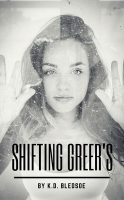 Shifting Greer's by K.D. Bledsoe