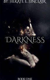 The Darkness by Hekate Sinclair