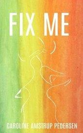 Fix Me by Caroline
