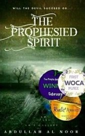 The Prophesied Spirit I : The Spirit Reborn by Abdullah Al Noor