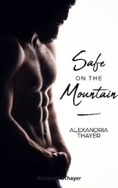Safe on the Mountain by AlexandriaThayer