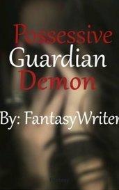 Possessive Guardian Demon by Fantasy